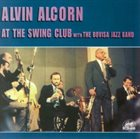 ALVIN ALCORN At The Swing Club with The Bovisa Jazz Band album cover