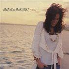 AMANDA MARTINEZ Sola album cover