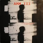 AMM AMM III : It Had Been An Ordinary Enough Day In Pueblo, Colorado album cover