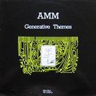 AMM Generative Themes album cover