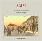 AMM Uncovered Correspondence - A Postcard From Jasło album cover