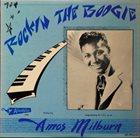 AMOS MILBURN Rockin' The Boogie album cover