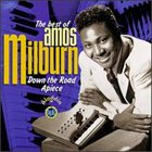 AMOS MILBURN The Best of Amos Milburn: Down the Road Apiece album cover