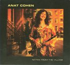 ANAT COHEN Notes From the Village album cover