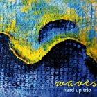 ANDREA MORELLI Hard Up Trio : Waves album cover