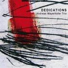 ANDREAS MAYERHOFER Dedications album cover