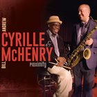 ANDREW CYRILLE Andrew Cyrille & Bill McHenry : Proximity album cover