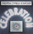 ANDREW CYRILLE Andrew Cyrille & Maono : Celebration album cover