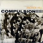 ANDREW HILL Compulsion album cover