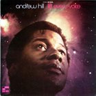 ANDREW HILL — Lift Every Voice album cover