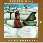 ANDREW HILL Live At Montreux album cover