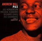ANDREW HILL Pax album cover