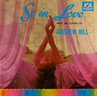 ANDREW HILL So In Love With The Sound Of Andrew Hill album cover