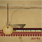 ANDREW OLIVER Kora Band : Just 4 U album cover