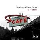 ANDREW OLIVER Otis Stomp album cover