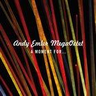 ANDY EMLER A Moment For... album cover