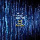 ANDY EMLER CLAUDE TCHAMITCHIAN & ÉRIC ÉCHAMPARD Sad And Beautiful album cover