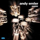 ANDY EMLER Pause album cover