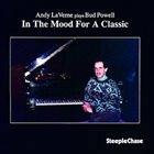 ANDY LAVERNE In The Mood For A Classic - Plays Bud Powell album cover