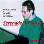 ANDY LAVERNE Serenade to Silver album cover