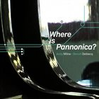 ANDY MILNE Where Is Pannonica? (with Benoît Delbecq) album cover