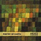 ANNE METTE IVERSEN Poetry of Earth album cover