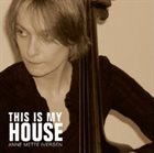ANNE METTE IVERSEN This Is My House album cover