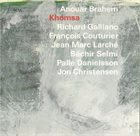 ANOUAR BRAHEM — Khomsa album cover