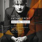 ANT LAW 'Entanglement' - Backing Tracks album cover