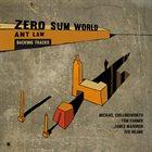 ANT LAW 'Zero Sum World' - Backing Tracks album cover