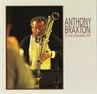 ANTHONY BRAXTON 12+1tet (Victoriaville) 2007 album cover