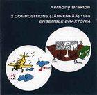 ANTHONY BRAXTON 2 Compositions (Järvenpää) 1988 album cover