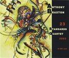 ANTHONY BRAXTON 23 Standards Quartet album cover