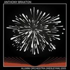 ANTHONY BRAXTON Alumni Orchestra (Wesleyan) 2005 album cover