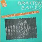 ANTHONY BRAXTON Anthony Braxton / Derek Bailey : Moment Précieux album cover