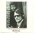 ANTHONY BRAXTON Anthony Braxton / Derek Bailey : Royal Volume 1 album cover