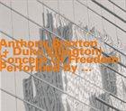 ANTHONY BRAXTON Anthony Braxton + Duke Ellington : Concept Of Freedom album cover