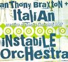ANTHONY BRAXTON Creative Orchestra (Bolzano) 2007 (with  Italian Instabile Orchestra) album cover