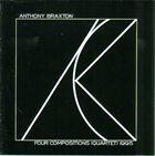 ANTHONY BRAXTON Four Compositions (Quartet) 1995 album cover