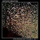 ANTHONY BRAXTON GTM (Iridium) 2007, Vol.4-Set 1 album cover