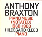 ANTHONY BRAXTON Piano Music (Notated) 1968-1988 album cover