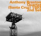 ANTHONY BRAXTON Quartet (Santa Cruz) 1993 - 2nd Set album cover