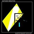 ANTHONY BRAXTON Quartet/Quintet (NYC) 2011 album cover