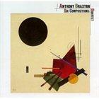ANTHONY BRAXTON Six Compositions (Quartet) album cover