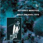 ANTHONY BRAXTON Solo (Milano) 1979 Vol.1 album cover