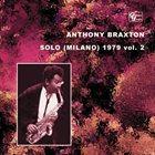ANTHONY BRAXTON Solo (Milano) 1979 Vol.2 album cover