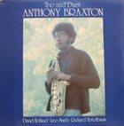 ANTHONY BRAXTON Trio and Duet album cover