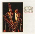 ANTHONY BRAXTON Trio (Victoriaville) 2007 album cover