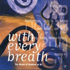 ANTHONY COLEMAN With Every Breath - The Music Of Shabbat At BJ album cover