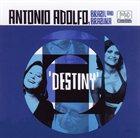 ANTONIO ADOLFO Destiny album cover